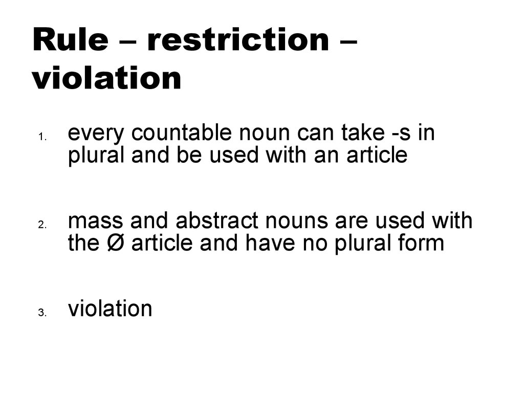 Rule – restriction – violation