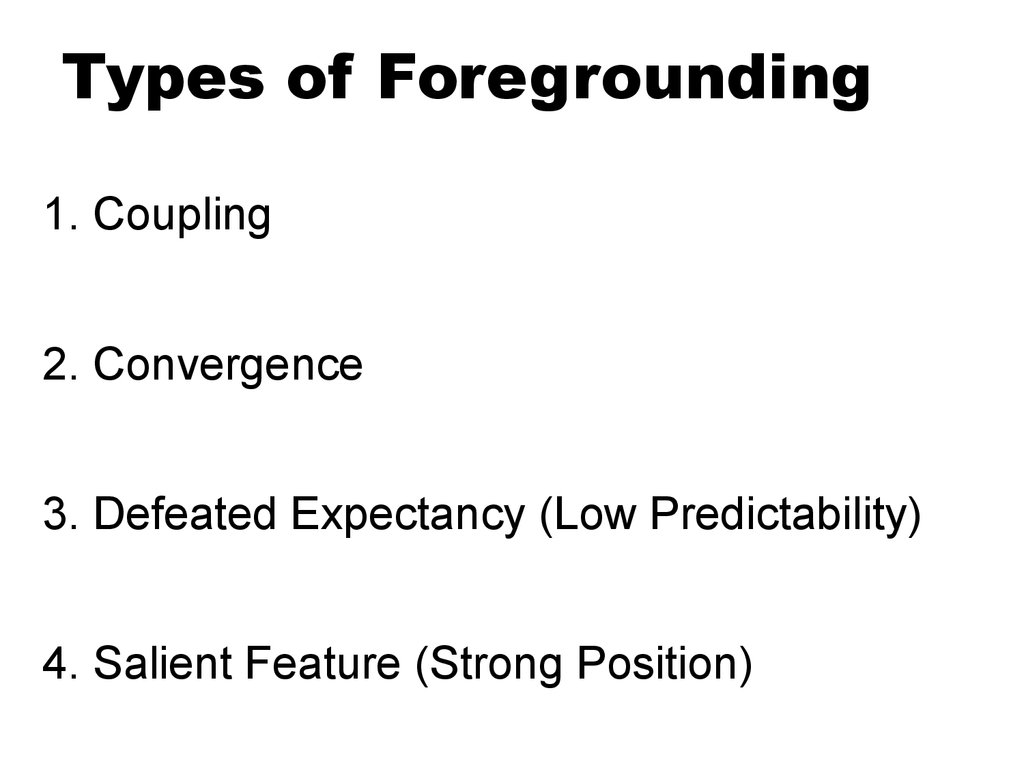 Types of Foregrounding