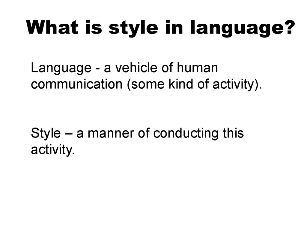 What is style in language?