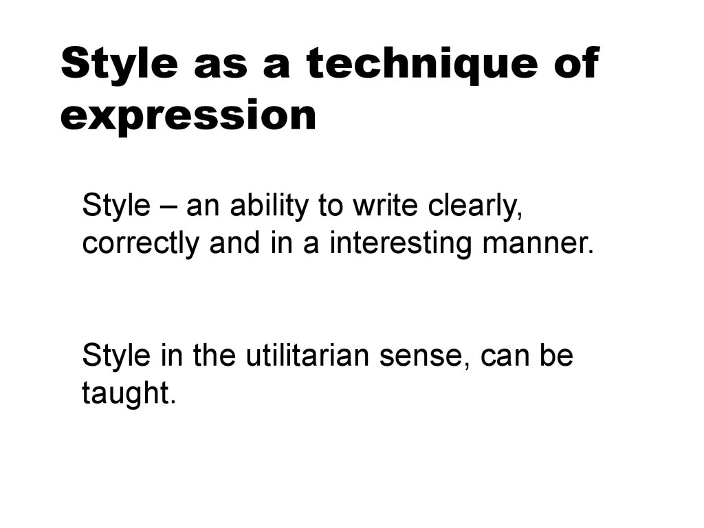 Style as a technique of expression