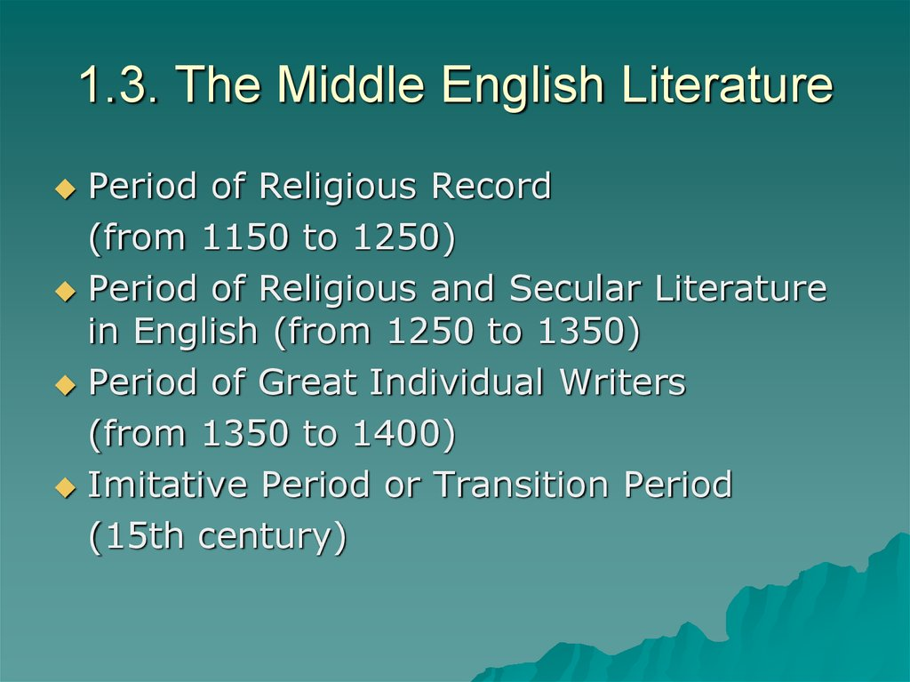 1.3. The Middle English Literature