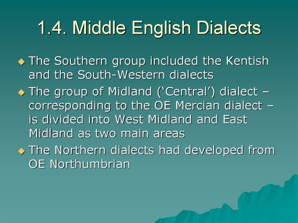 1.4. Middle English Dialects