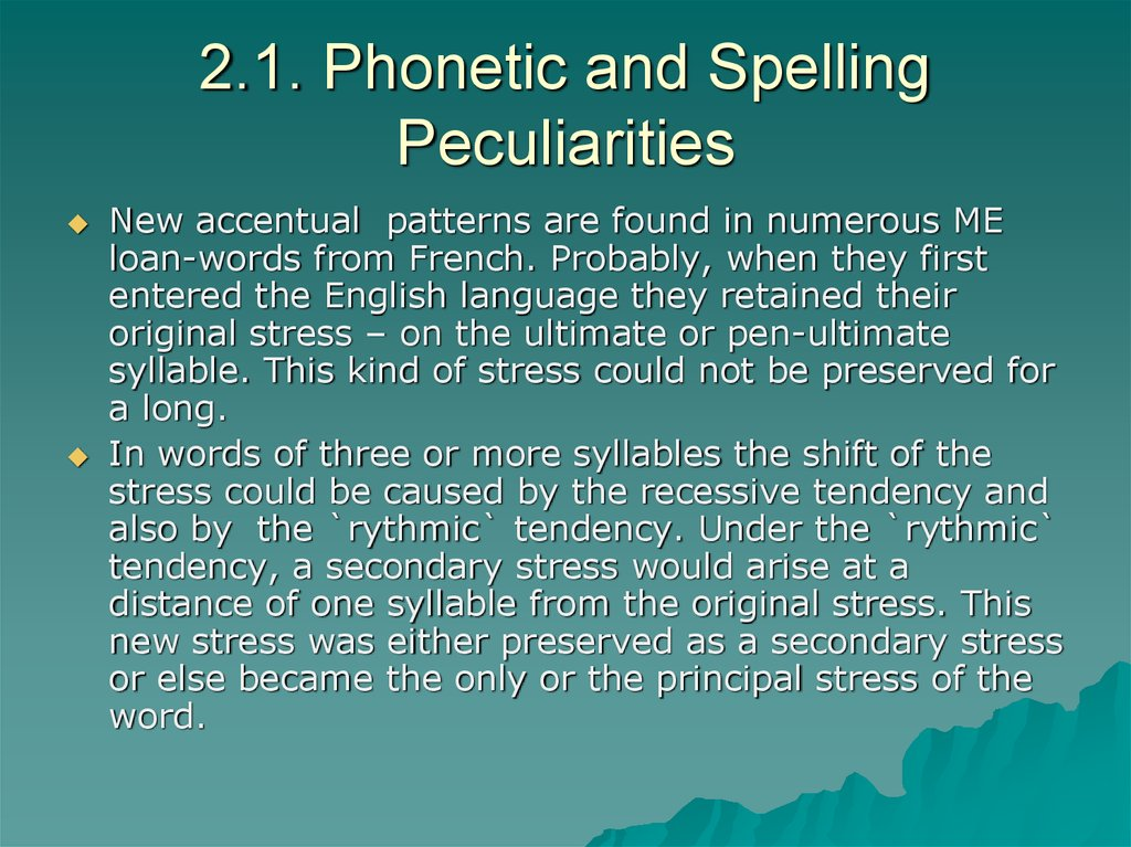 2.1. Phonetic and Spelling Peculiarities