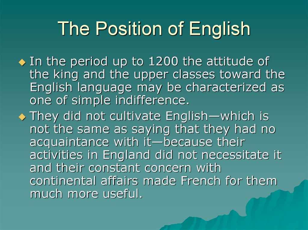 The Position of English
