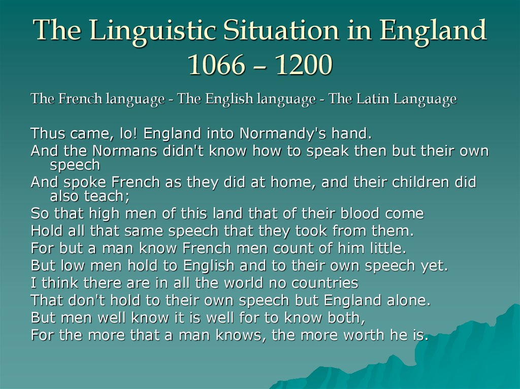 The Linguistic Situation in England 1066 – 1200
