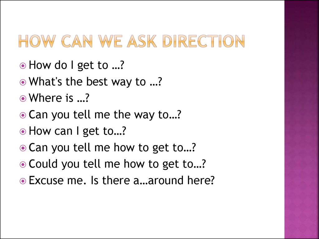 How can we ask direction