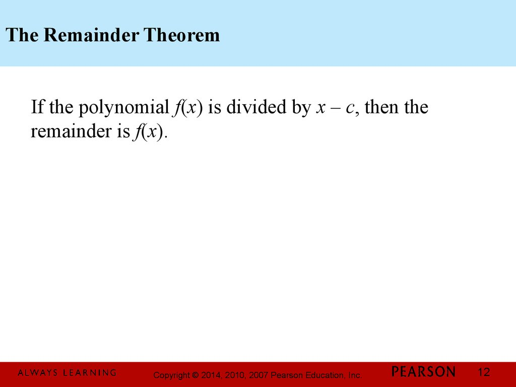 The Remainder Theorem