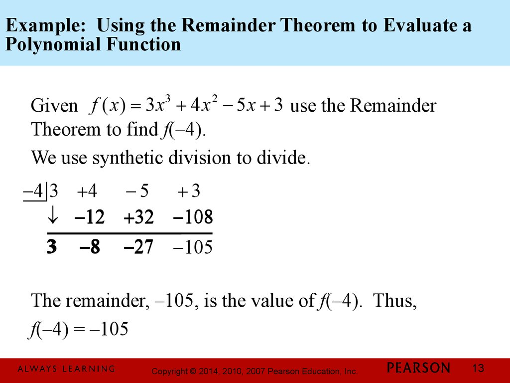 Example: Using the Remainder Theorem to Evaluate a Polynomial Function