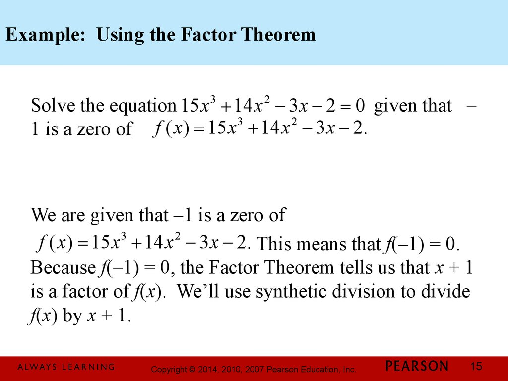 Example: Using the Factor Theorem