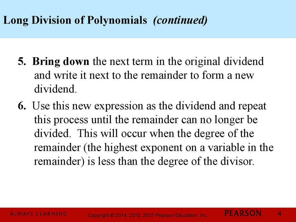 Long Division of Polynomials (continued)