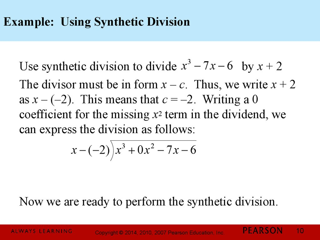 Example: Using Synthetic Division