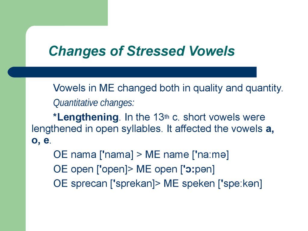 Changes of Stressed Vowels
