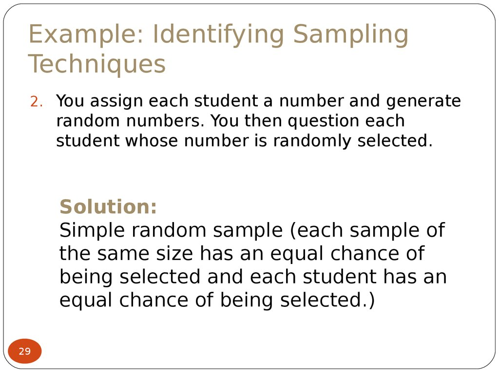 Example: Identifying Sampling Techniques