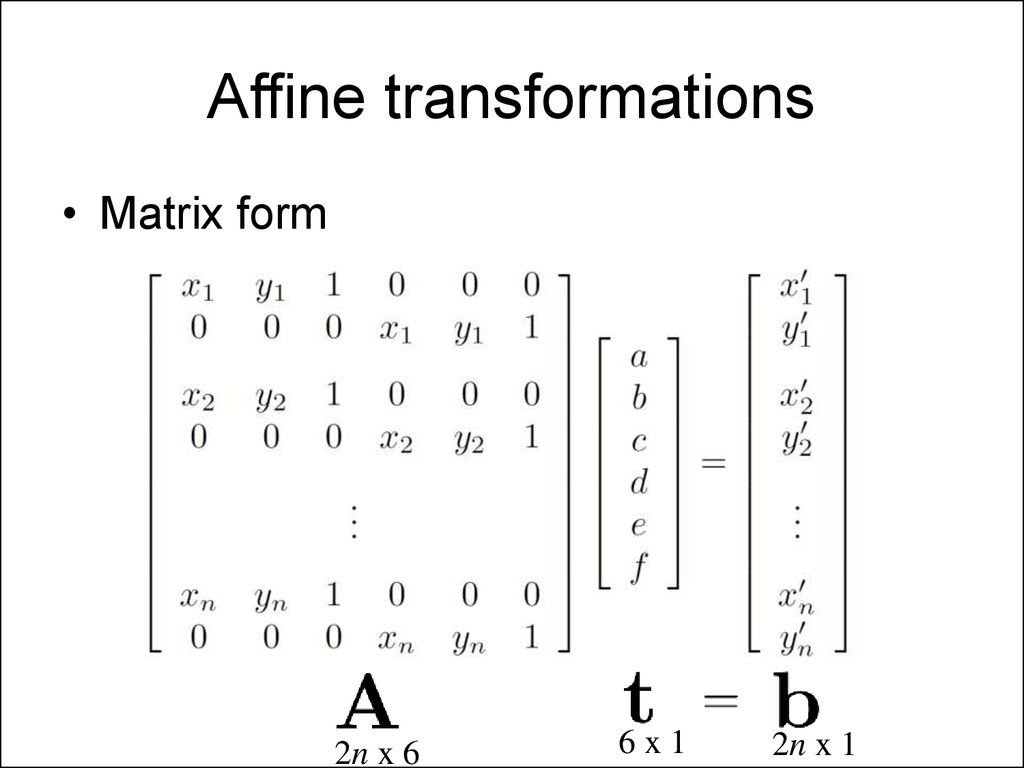 matrix transformation 3d geometric transformation (chapt 5 in fvd, chapt 11 in hearn & baker)  find a transformation, m, that maps xyz to an arbitrary  v=(vx,vy,vz) w=(wx,wy,wz) (x0,y0,z0) • solution: m=rt where t is a translation matrix by (x0,y0,z0), and r is rotation matrix whose columns.