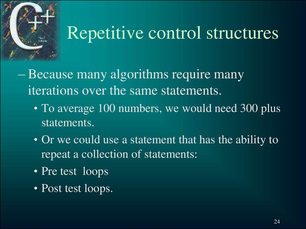 Repetitive control structures