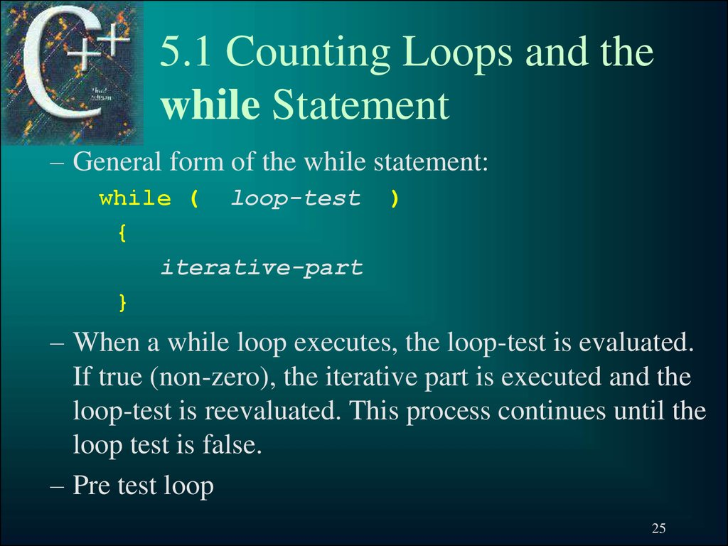 5.1 Counting Loops and the while Statement