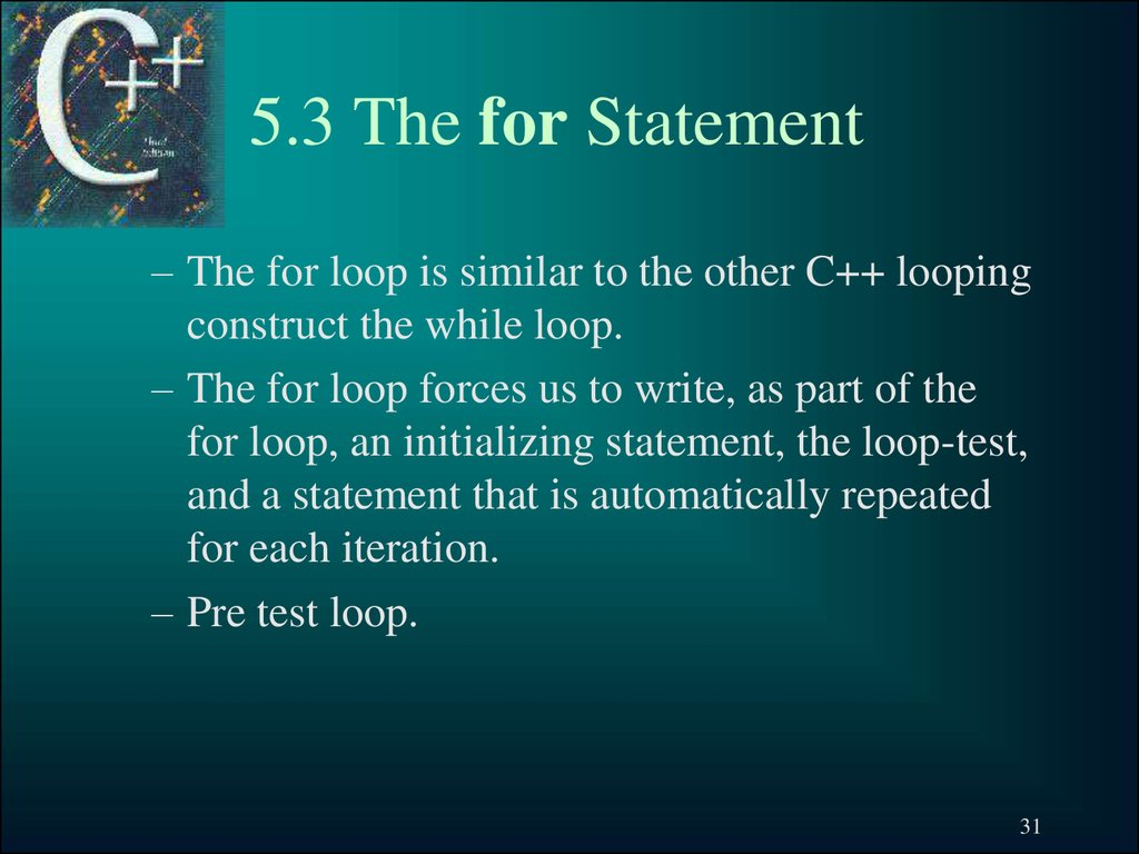 5.3 The for Statement