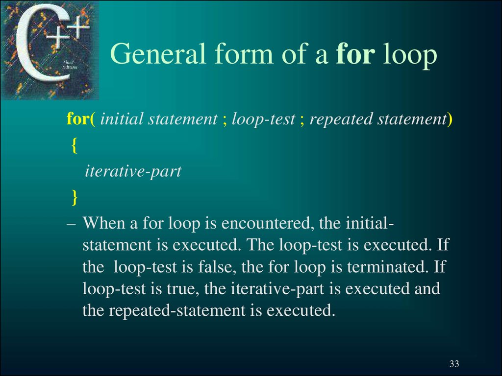General form of a for loop