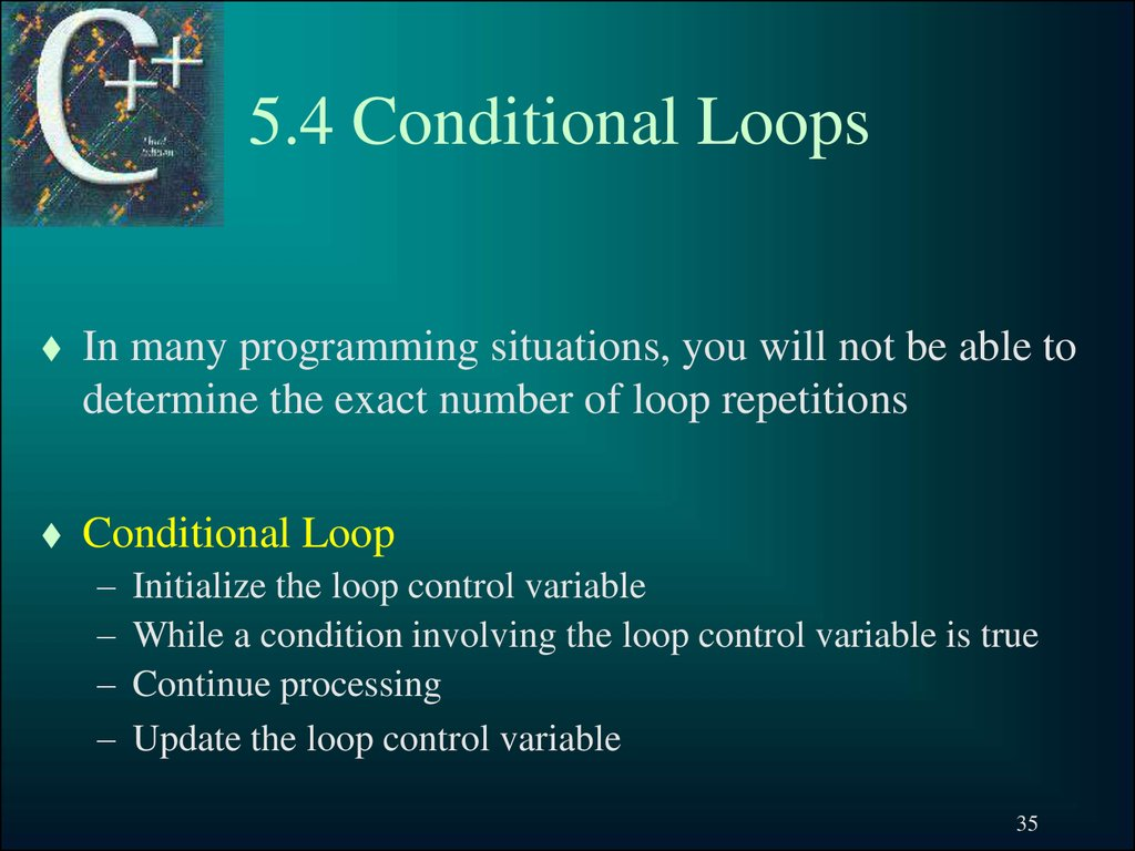 5.4 Conditional Loops