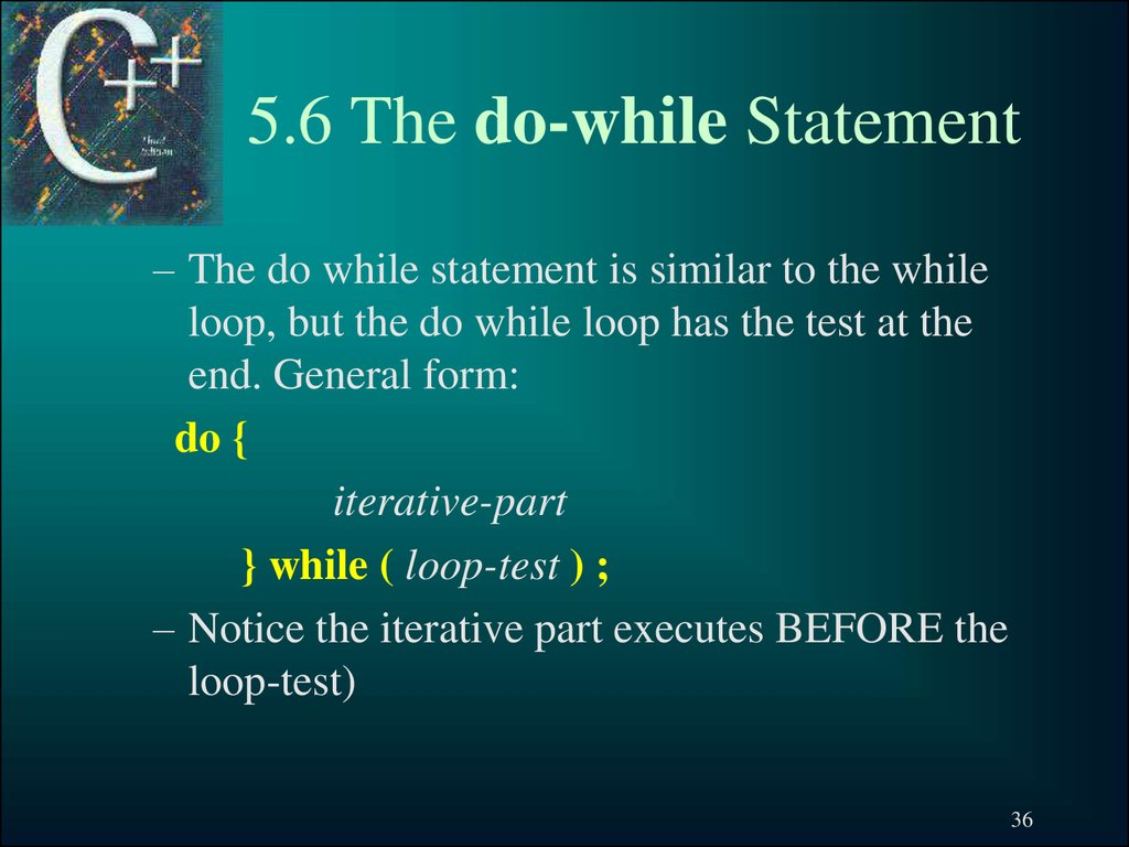 5.6 The do-while Statement