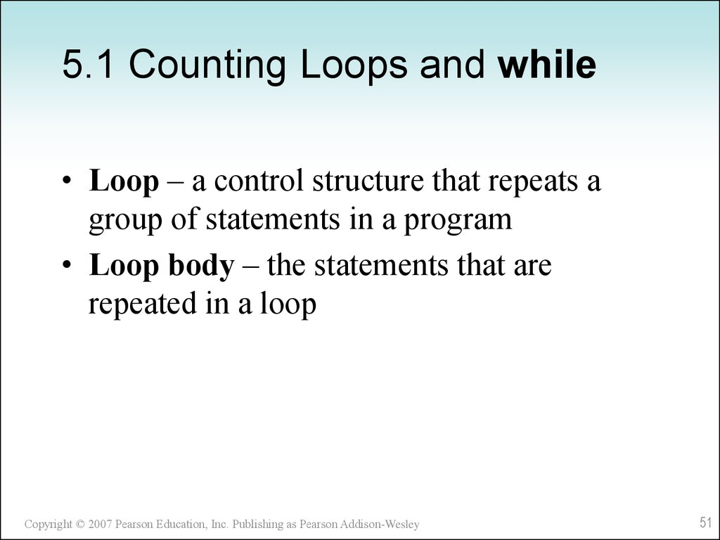 5.1 Counting Loops and while