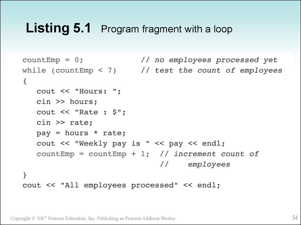 Listing 5.1 Program fragment with a loop