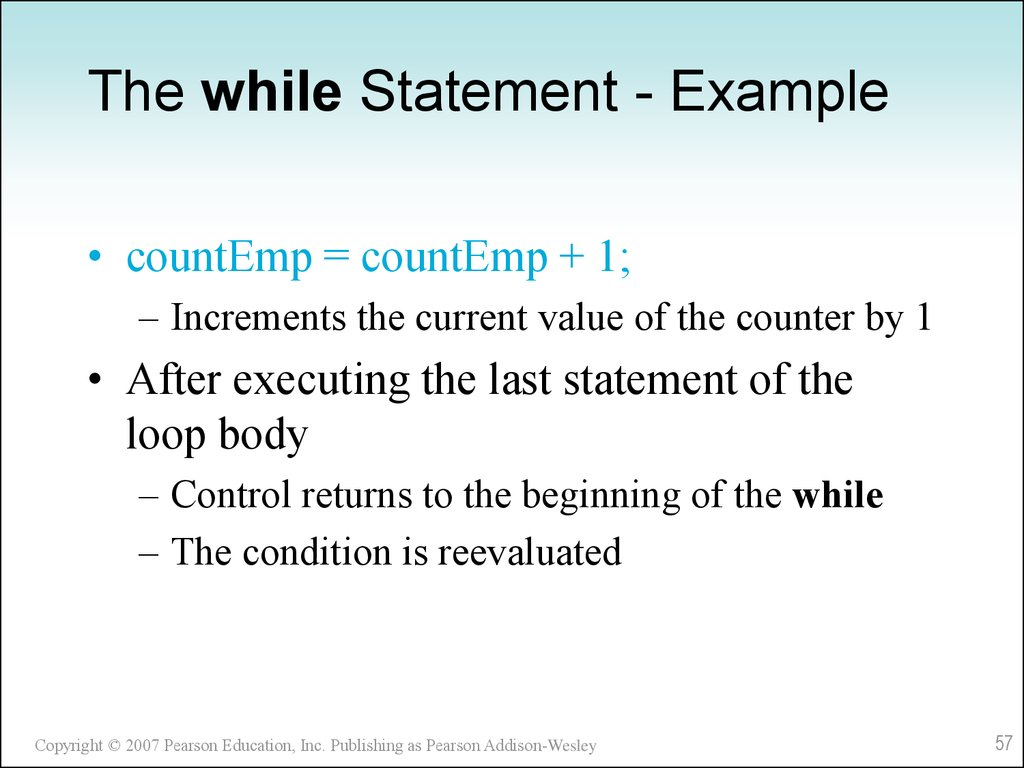 The while Statement - Example