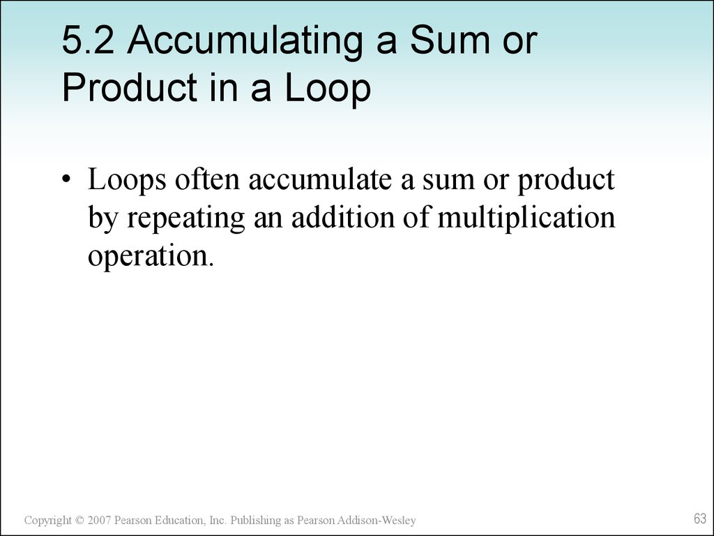 5.2 Accumulating a Sum or Product in a Loop