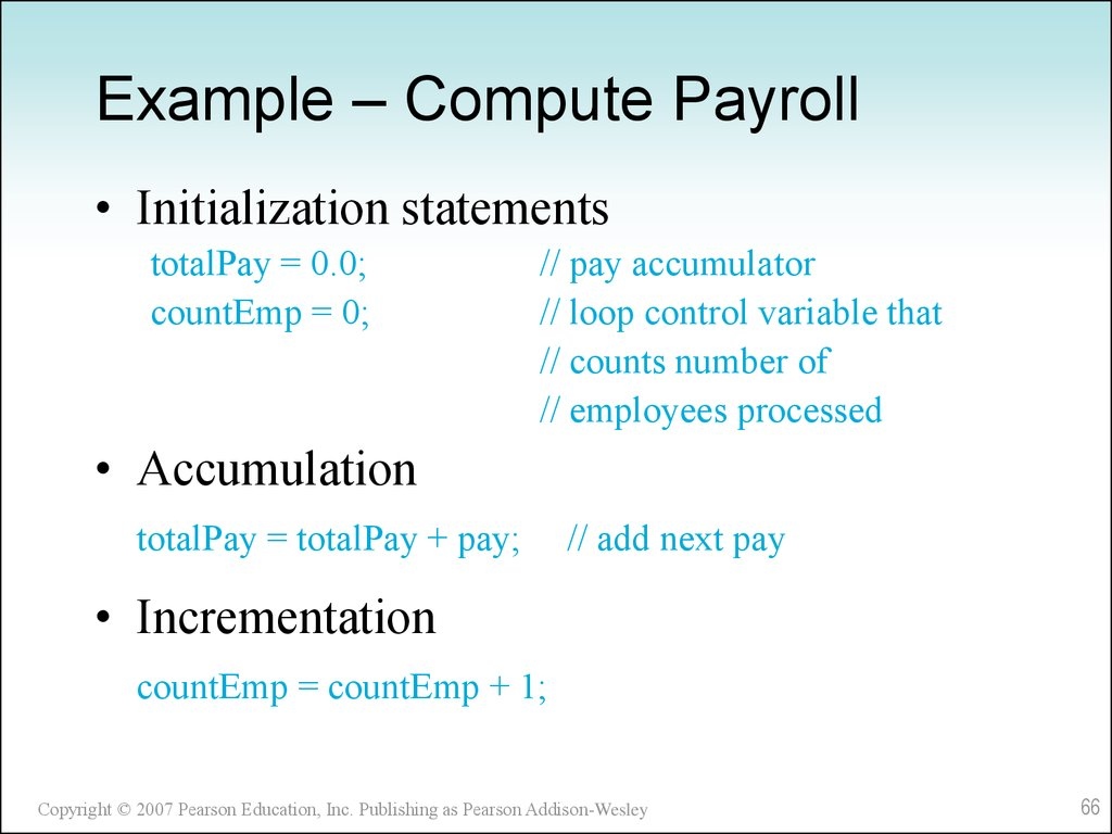Example – Compute Payroll