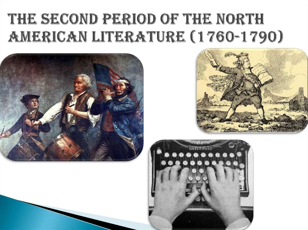 The second period of the North American literature (1760-1790)