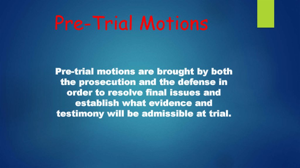 Pre-Trial Motions