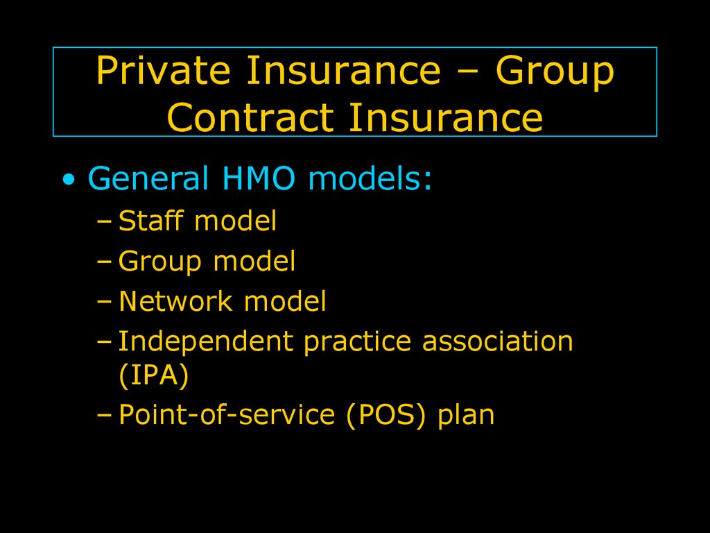 Private Insurance – Group Contract Insurance
