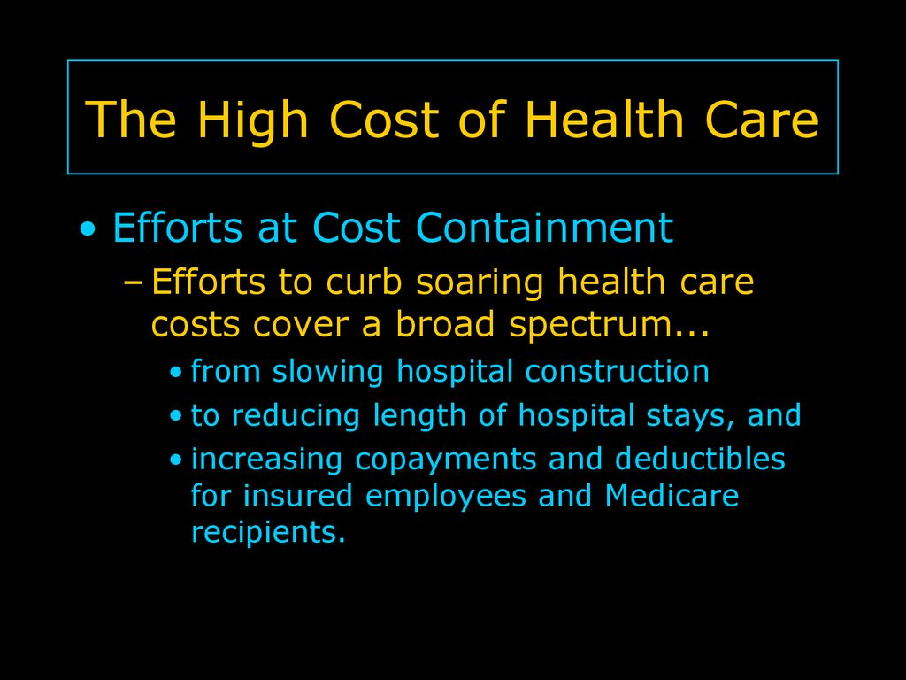 The High Cost of Health Care