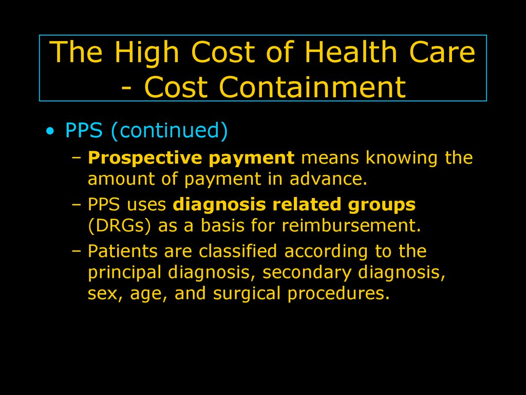 The High Cost of Health Care - Cost Containment