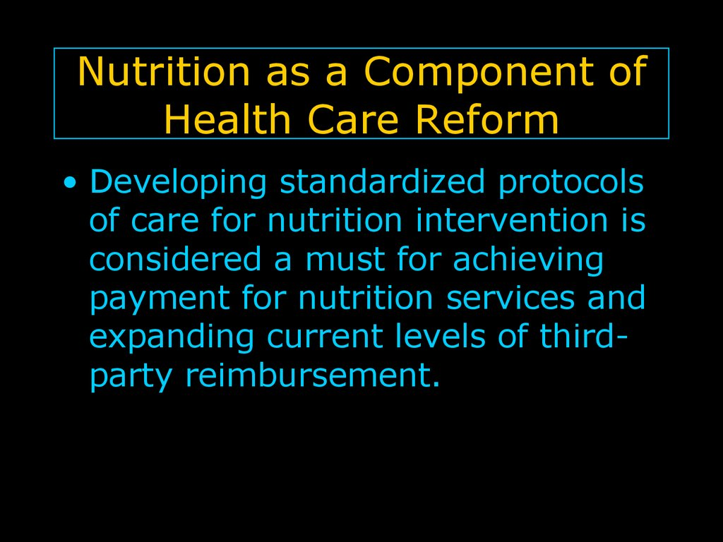 Nutrition as a Component of Health Care Reform