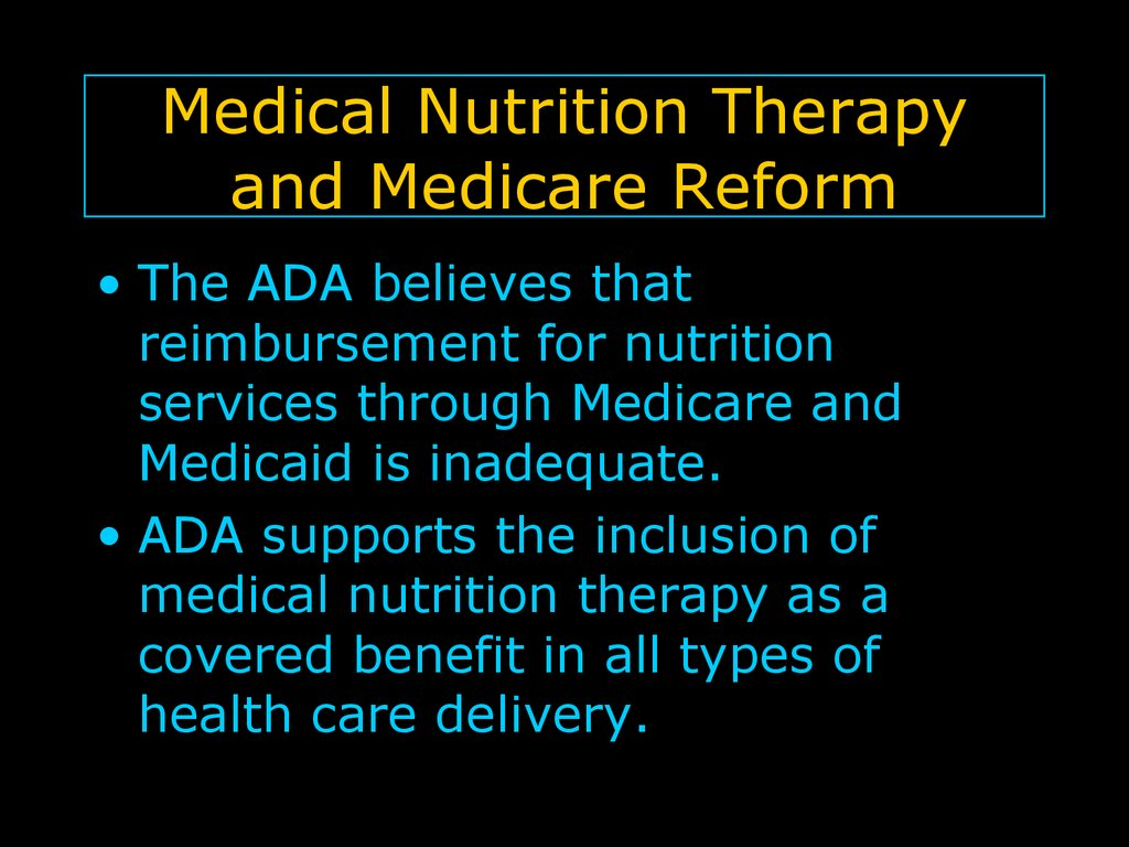 Medical Nutrition Therapy and Medicare Reform