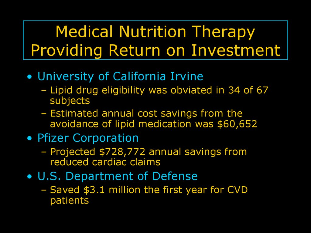 Medical Nutrition Therapy Providing Return on Investment