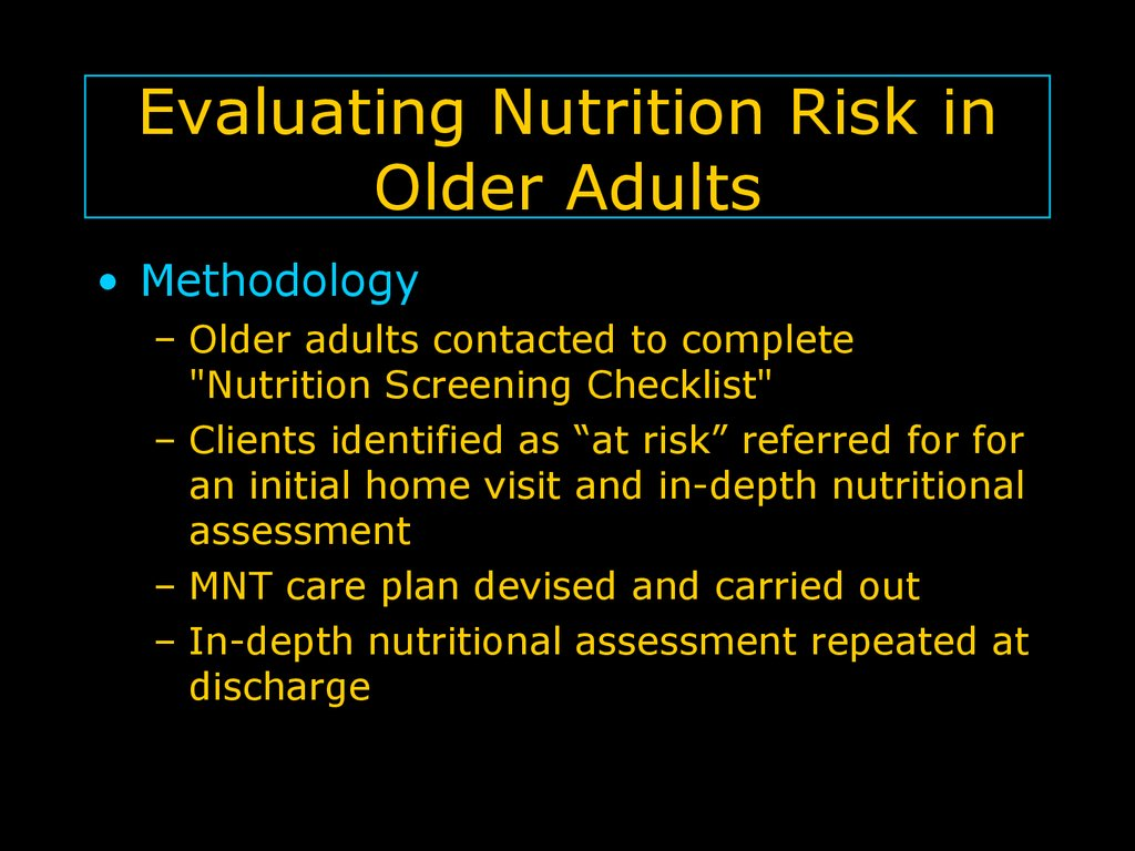 Evaluating Nutrition Risk in Older Adults