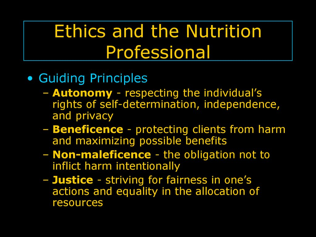 Ethics and the Nutrition Professional