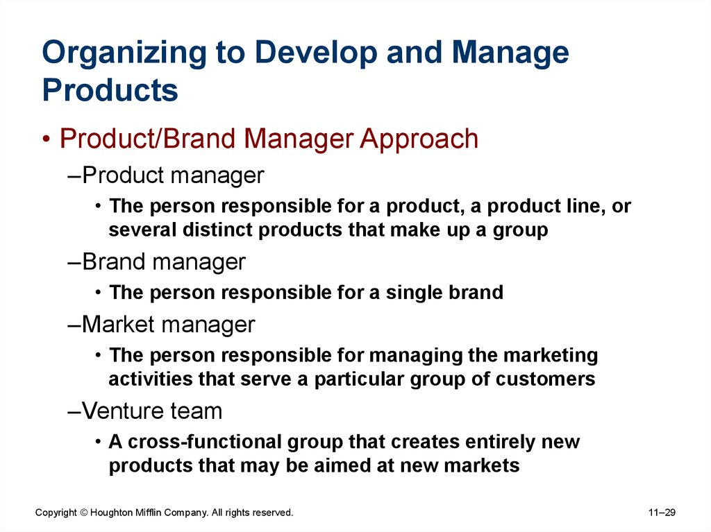 Organizing to Develop and Manage Products