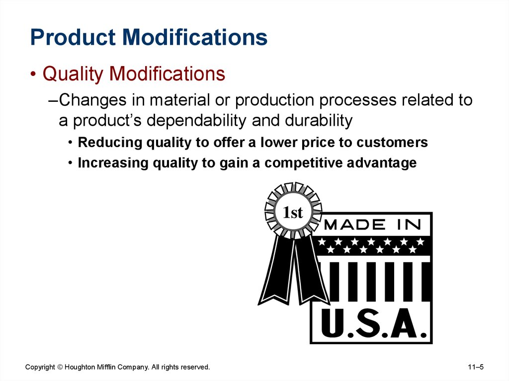 Product Modifications