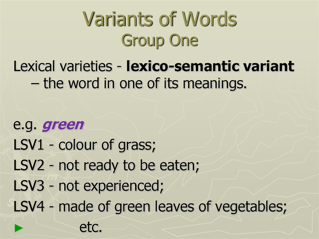 Variants of Words Group One