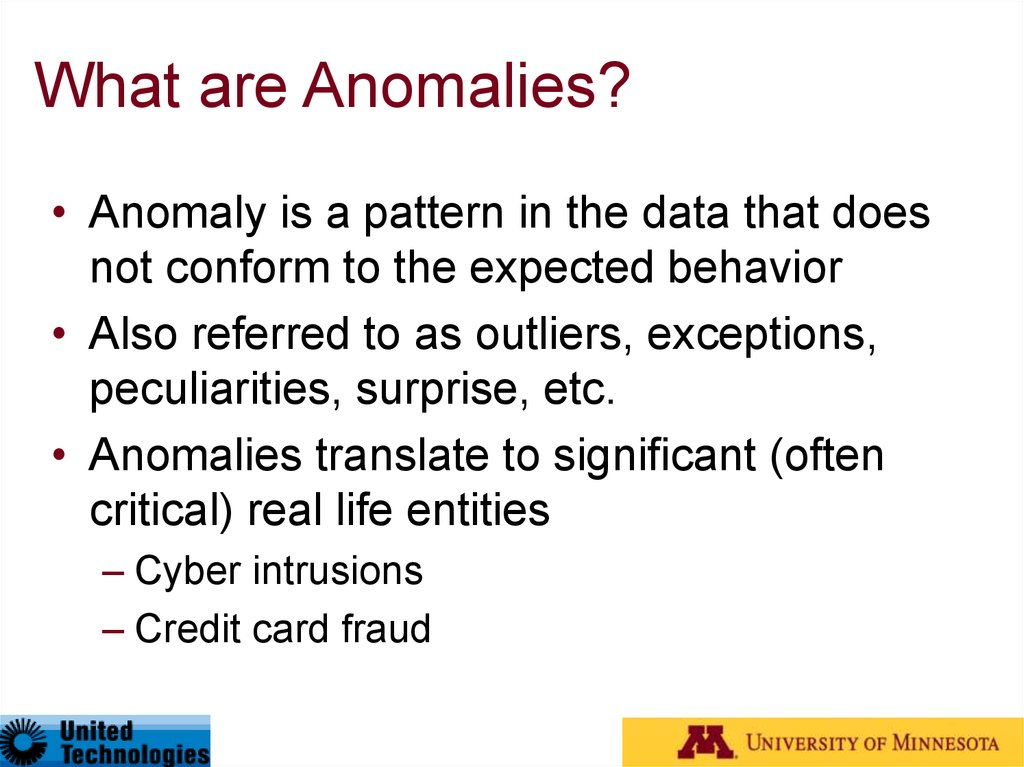 What are Anomalies?