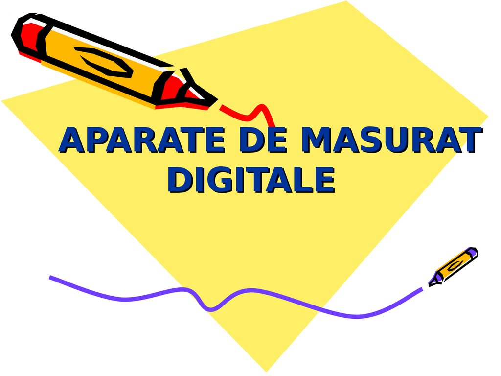 APARATE DE MASURAT DIGITALE