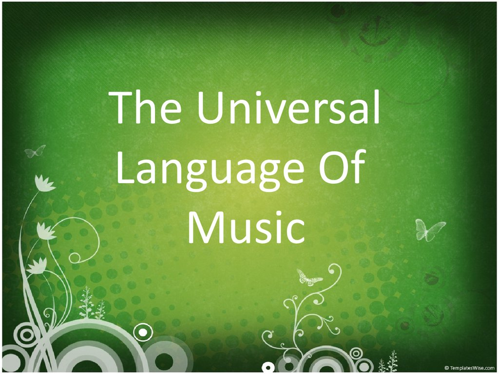 The Universal Language Of Music