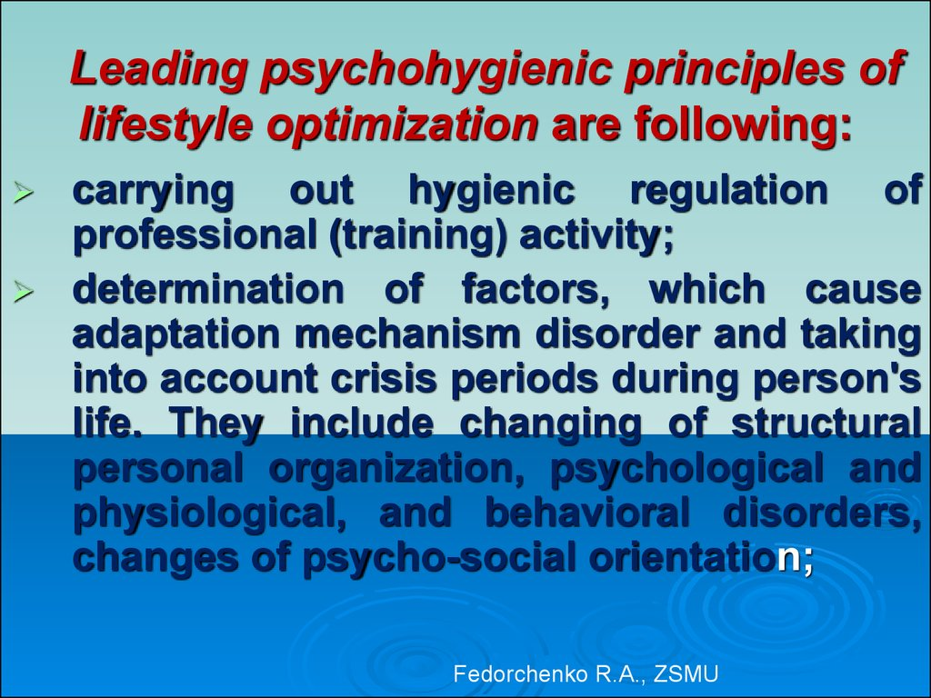 Healthy lifestyle and personal hygiene  Psychohygiene  Physical