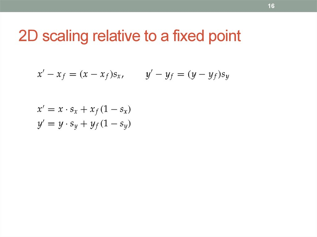 2D scaling relative to a fixed point