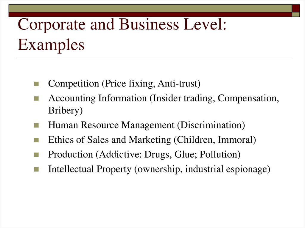 Corporate and Business Level: Examples