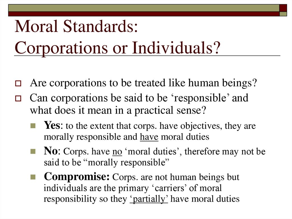 Moral Standards: Corporations or Individuals?
