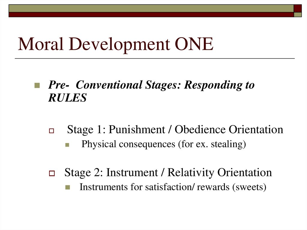 Moral Development ONE